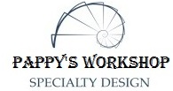 Pappy`s Workshop Specialty